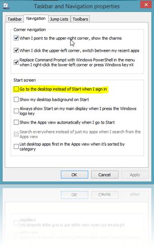 """""""Go to the desktop instead of Start when I sign in"""" seçeği sayesinde  açılışta masaüstüne düşebiliriz"""